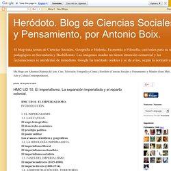 Heródoto. Blog de Ciencias Sociales y Pensamiento, por Antonio Boix.: HMC UD 10. El imperialismo. La expansión imperialista y el reparto colonial.