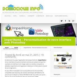 ImperiHome - Personnalisation de votre interface avec Photoshop