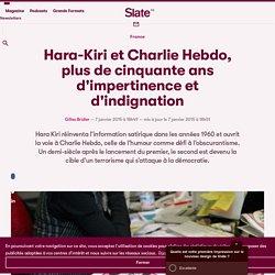 Hara-Kiri et Charlie Hebdo, plus de cinquante ans d'impertinence et d'indignation