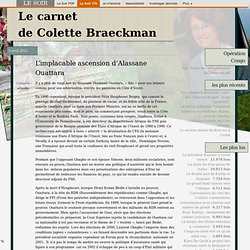 L'implacable ascension d'Alassane Ouattara | le carnet de Colette Braeckman