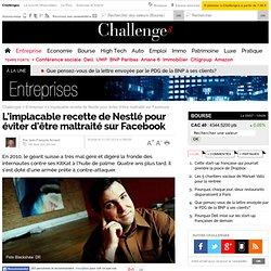 L'implacable recette de Nestlé pour éviter d'être maltraité sur Facebook - Challenges