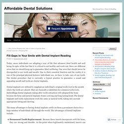 Fill Gaps in Your Smile with Dental Implant Reading
