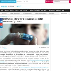 Implantables : le futur des wearables selon Greenwaves Systems