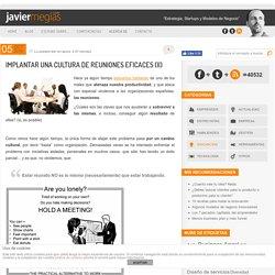Implantar una cultura de reuniones eficaces (II)