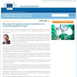 Hoe veilig is het gebruik van mesh-implantaten in de uro-gynaecologische chirurgie?