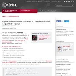 Projet d'implantation des Fab Labs à la Commission scolaire Marguerite-Bourgeoys