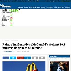 Refus d'implantation : McDonald's réclame 19,8 millions de dollars à Florence