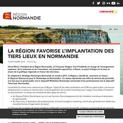 La Région favorise l'implantation des Tiers Lieux en Normandie
