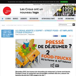 "Le Crous adopte l'esprit ""street food"" et implante 2 food strucks ! - Crous Grenoble Alpes"