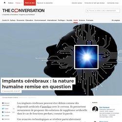 Implants cérébraux: la nature humaine remise en question