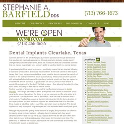 Dental Implants Clearlake, Texas - Houston Dentist- Stephanie A. Barfield, DDS