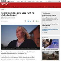 Hernia mesh implants used 'with no clinical evidence'