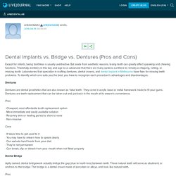 Dental Implants vs. Bridge vs. Dentures (Pros and Cons): anbdentalab