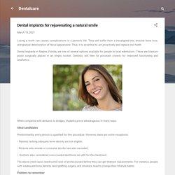Dental implants for rejuvenating a natural smile