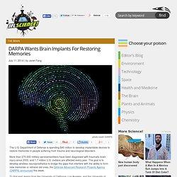 DARPA Wants Brain Implants For Restoring Memories