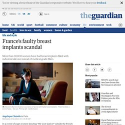 France's faulty breast implants scandal | Life and style