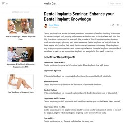 Dental Implants Seminar: Enhance your Dental Implant Knowledge
