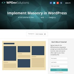 Implement Masonry in WordPress - WordPress Development Solutions