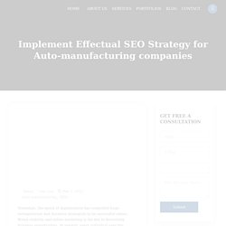 Implement Effectual SEO Strategy for Auto Manufacturing Companies