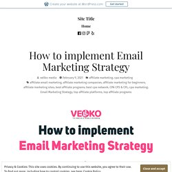 How to implement Email Marketing Strategy – Site Title