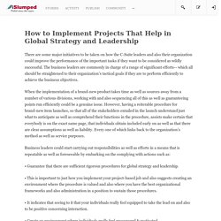 How to Implement Projects That Help in Global Strategy and Leadership