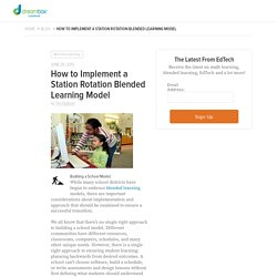 How to Implement a Station Rotation Blended Learning Model