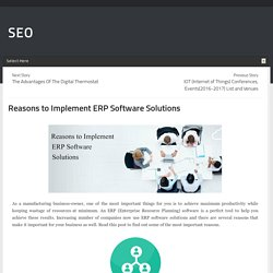 Reasons to Implement ERP Software Solutions