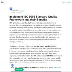 Implement ISO 9001 Standard Quality Framework and their Benefits