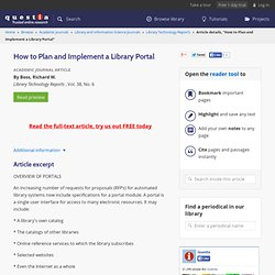 How to plan and implement a library portal.(includes profiles and...