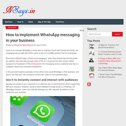 How to implement WhatsApp messaging in your business -NSays.in