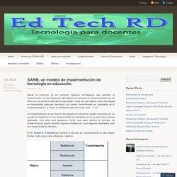 SARM, un modelo de implementación de tecnología en educación.