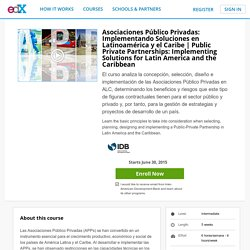 Public Private Partnerships: Implementing Solutions for Latin America and the Caribbean