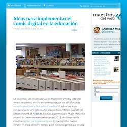 Ideas para implementar el comic digital en la educación