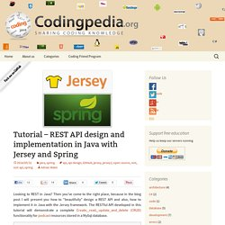 Tutorial - REST API design and implementation with Jersey and Spring