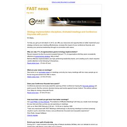 FAST News - Strategy implementation disciplines, Animated meetings & Conference keynotes with punch