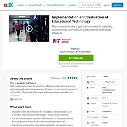 Implementation and Evaluation of Educational Technology