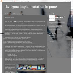 Six Sigma Implementation in Pune: Kaizen in Office