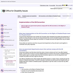 Implementation of the UN Convention: Office for Disability Issues - Disabled people and legislation