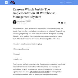 Reasons Which Justify The Implementation Of Warehouse Management System
