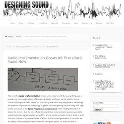 Audio Implementation Greats #8: Procedural Audio Now