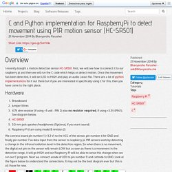 C and Python implementation for RaspberryPi to detect movement using PIR motion sensor (HC-SR501)