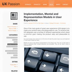 Implementation, Mental and Representation Models in User Experience