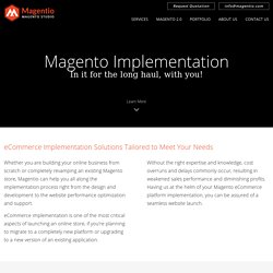 Magento Implementation Services