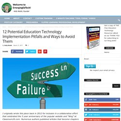 12 Potential Education Technology Implementation Pitfalls and Ways to Avoid Them