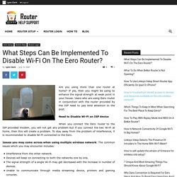 What Steps Can Be Implemented To Disable Wi-Fi On The Eero Router?