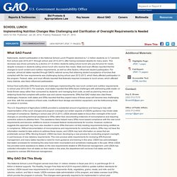 GAO 27/02/14 Implementing Nutrition Changes Was Challenging and Clarification of Oversight Requirements Is Needed
