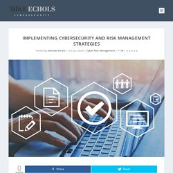 Implementing Cybersecurity and Risk Management Strategies