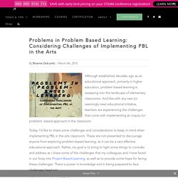 Problems in Problem Based Learning: Considering Challenges of Implementing PBL in the Arts