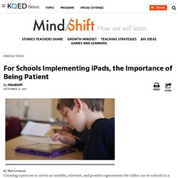 For Schools Implementing iPads, the Importance of Being Patient
