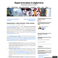 "Implementing a ""rapid innovation"" entity: timeline"